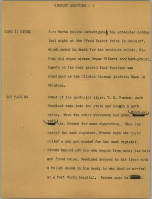 Primary view of object titled '[News Script: Grocery shooting]'.