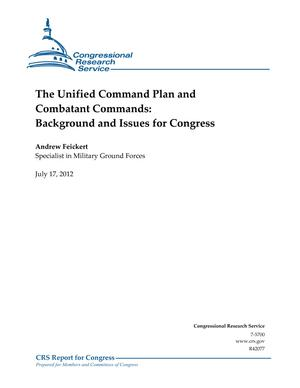 The Unified Command Plan and Combatant Commands: Background and Issues for Congress