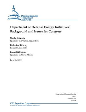 Department of Defense Energy Initiatives: Background and Issues for Congress