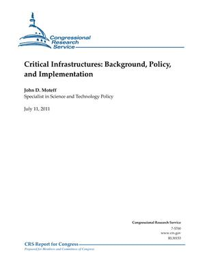 Critical Infrastructures: Background, Policy, and Implementation