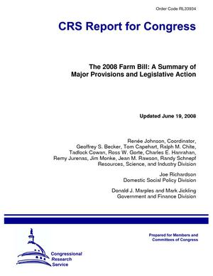 The 2008 Farm Bill: A Summary of Major Provisions and Legislative Action