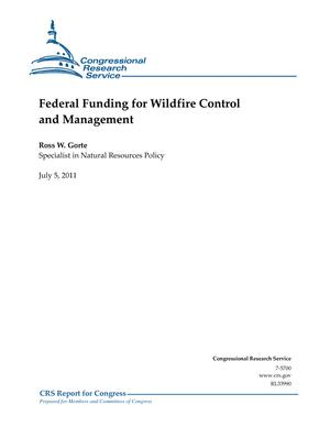 Federal Funding for Wildfire Control and Management