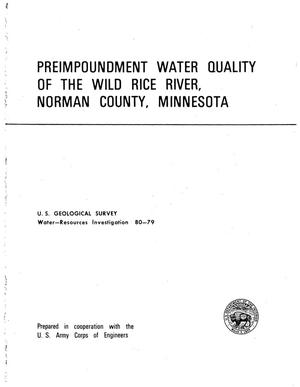 Primary view of Preimpoundment Water Quality of the Wild Rice River, Norman County, Minnesota