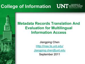 Metadata Records Translation And Evaluation for Multilingual Information Access