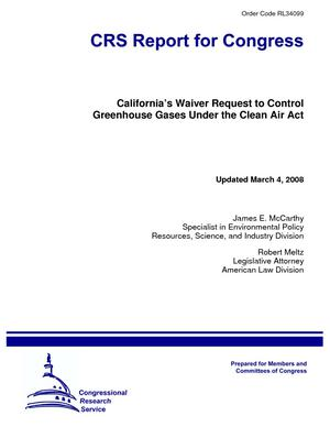 California's Waiver Request to Control Greenhouse Gases Under the Clean Air Act