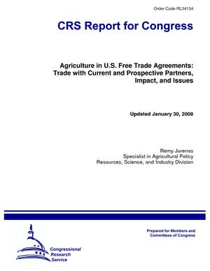 Agriculture in U.S. Free Trade Agreements: Trade with Current and Prospective Partners, Impact, and Issues