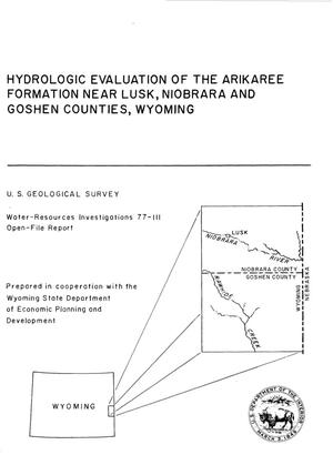 Primary view of object titled 'Hydrologic Evaluation of the Arikaree Formation Near Lusk, Niobrara and Goshen Counties, Wyoming'.