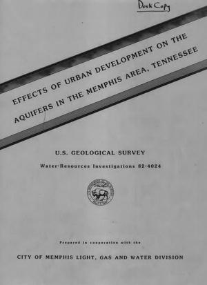Primary view of object titled 'Effects of Urban Development on the Aquifers in the Memphis Area, Tennessee'.