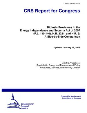 Biofuels Provisions in the Energy Independence and Security Act of 2007 (P.L. 110-140), H.R. 3221, and H.R. 6: A Side-by-Side Comparison