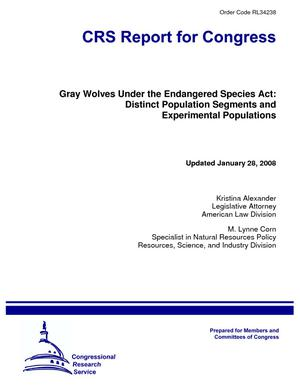 Gray Wolves Under the Endangered Species Act: Distinct Population Segments and Experimental Populations