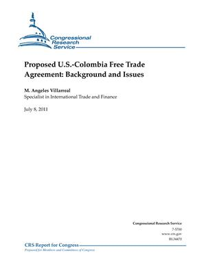 Proposed U.S.-Colombia Free Trade Agreement: Background and Issues