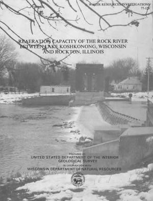 Primary view of object titled 'Rearation Capacity of the Rock River between Lake Koshkonong, Wisconsin and Rockton, Illinois'.