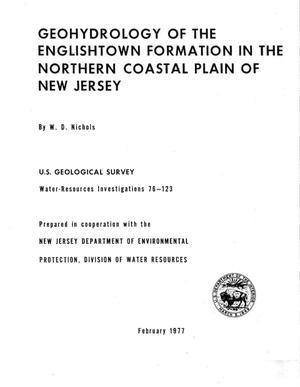 Primary view of object titled 'Geohydrology of the Englishtown Formation in the Northern Coastal Plain of New Jersey'.