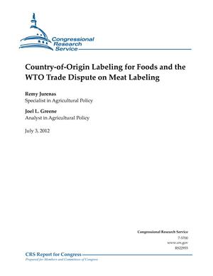 Country-of-Origin Labeling for Foods and the WTO Trade Dispute on Meat Labeling
