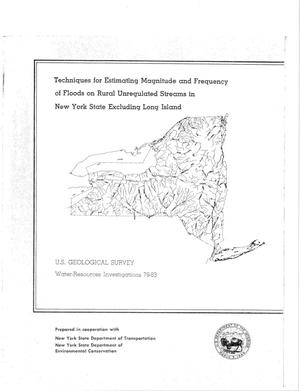 Primary view of object titled 'Techniques for Estimating Magnitude and Frequency of Floods on Rural Unregulated Streams in New York State Excluding Long Island'.