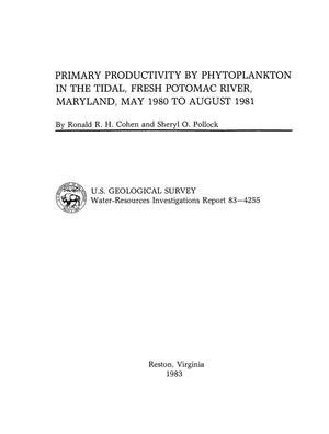 Primary view of object titled 'Primary Productivity by Phytoplankton in the Tidal, Fresh Potomac River, Maryland, May 1980 to August 1981'.