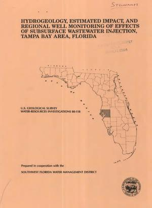 Primary view of object titled 'Hydrogeology, Estimated Impact, and Regional Well Monitoring of Effects of Subsurface Wastewater Injection, Tampa Bay Area, Florida'.