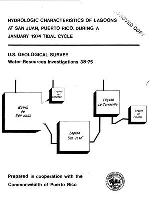 Primary view of object titled 'Hydrologic Characteristics of Lagoons at San Juan, Puerto Rico, During a Januray 1974 Tidal Cycle'.