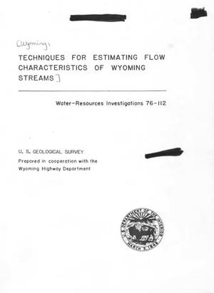 Primary view of object titled 'Techniques for Estimating Flow Characteristics of Wyoming Streams'.