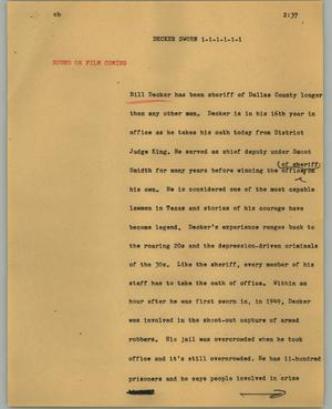 Primary view of object titled '[News Script: Decker sworn]'.