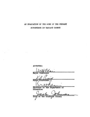 Primary view of object titled 'An Evaluation of the Work of the Primary Supervisor in Tarrant County'.