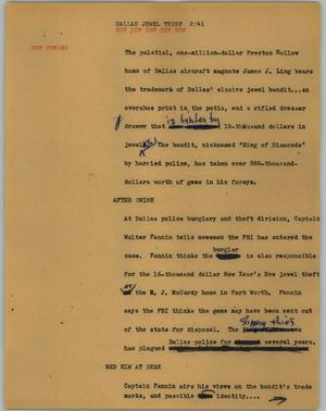 Primary view of object titled '[News Script: Dallas jewel thief]'.
