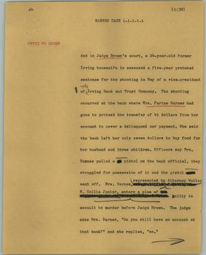 Primary view of object titled '[News Script: Barnes case]'.