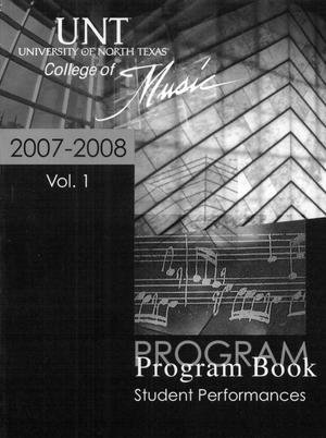 Primary view of object titled 'College of Music program book 2007-2008 Student Performances Vol. 1'.