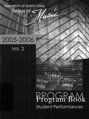 Primary view of object titled 'College of Music program book 2005-2006 Student Performances Vol. 2'.