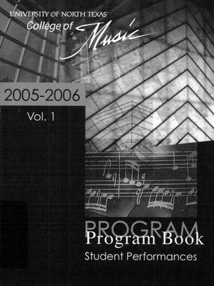 Primary view of object titled 'College of Music program book 2005-2006 Student Performances Vol. 1'.