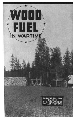 Primary view of object titled 'Wood Fuel in Wartime'.