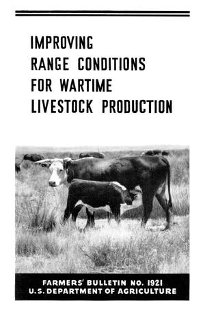 Primary view of object titled 'Improving Range Conditions for Wartime Livestock Production'.
