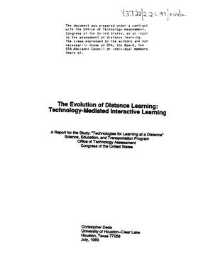 "Primary view of object titled 'The evolution of distance learning: technology-mediated interactive learning: a report for the study, ""Technologies for learning at a distance"", Science, Education, and Transportation Program'."