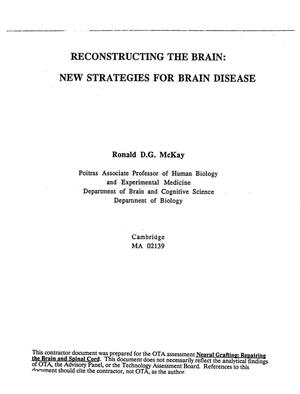 Primary view of object titled 'Reconstructing the brain: new strategies for brain disease'.