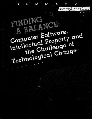 Primary view of object titled 'Finding a balance: computer software, intellectual property and the challenge of technological change'.