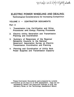 Primary view of object titled 'Electric power wheeling and dealing: technological considerations for increasing competition: volume II--contractor documents, part A.'.