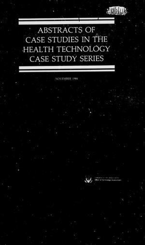 Abstracts of case studies in the health technology case study series
