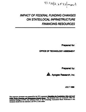 Primary view of object titled 'Impact of federal funding changes on state/local infrastructure financing resources'.