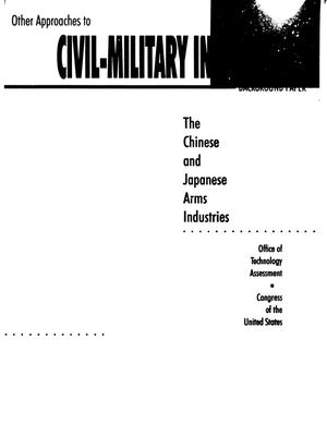 Primary view of object titled 'Other approaches to civil-military integration: background paper: the Chinese and Japanese arms industries'.