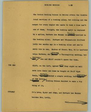 Primary view of object titled '[News Script: Bowling wedding]'.