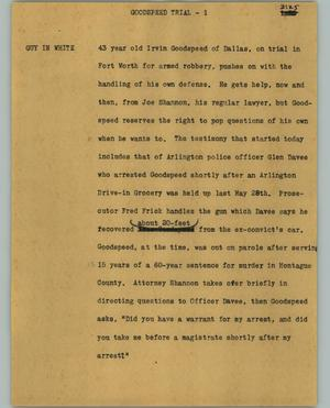 Primary view of object titled '[News Script: Goodspeed trial]'.