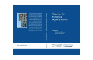 Primary view of object titled 'Strategies for Sustaining Digital Libraries'.