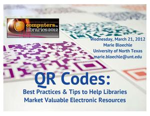 Primary view of object titled 'QR Codes: Best Practices and Tips to Help Libraries Market Valuable Electronic Resources'.