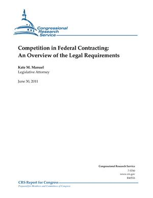 Competition in Federal Contracting: An Overview of the Legal Requirements