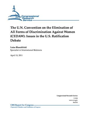The U.N. Convention on the Elimination of All Forms of Discrimination Against Women (CEDAW): Issues in the U.S. Ratification Debate