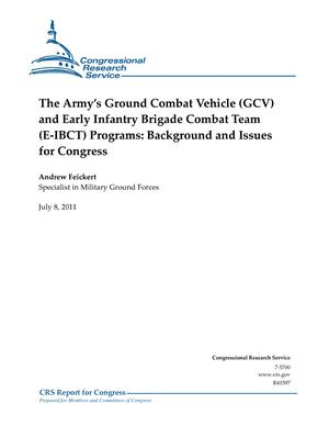 The Army's Ground Combat Vehicle (GCV) and Early Infantry Brigade Combat Team (E-IBCT) Programs: Background and Issues for Congress