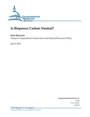 Is Biopower Carbon Neutral?