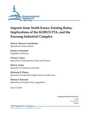 Imports from North Korea: Existing Rules, Implications of the KORUS FTA, and the Kaesong Industrial Complex