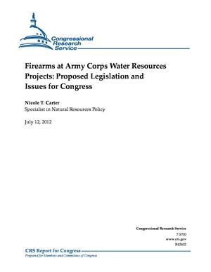 Firearms at Army Corps Water Resources Projects: Proposed Legislation and Issues for Congress