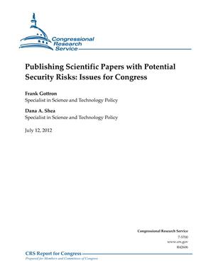 Publishing Scientific Papers with Potential Security Risks: Issues for Congress